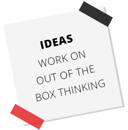 IDEAS Work on Out of the box Thinking